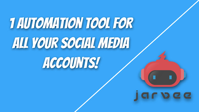 Jarvee - New automation tool for all your social media accounts!