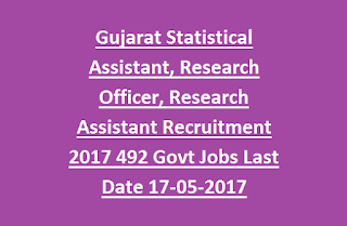 Gujarat GUJECOSTAT Statistical Assistant, Research Officer, Research Assistant Recruitment 2017 492 Govt Jobs Last Date 17-05-2017