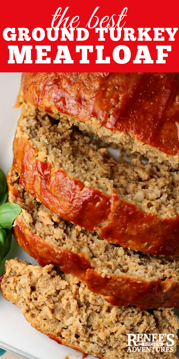 The Best Ground Turkey Meatloaf pin for Pinterest