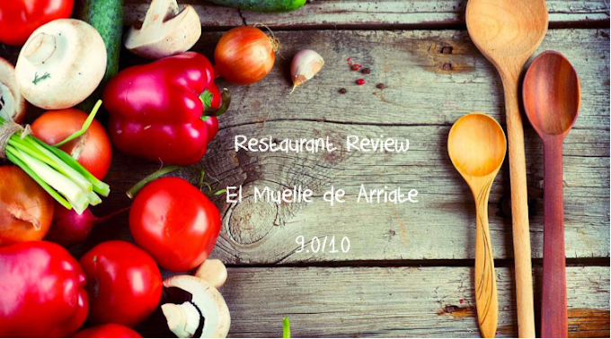 Review ~ El Muelle de Arriate @MalagaFoodie Upgrades his favourite eatery from 8-9/10!