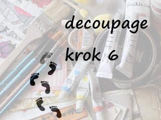 http://paperafterhours.blogspot.com/2015/08/decoupage-krok-6.html