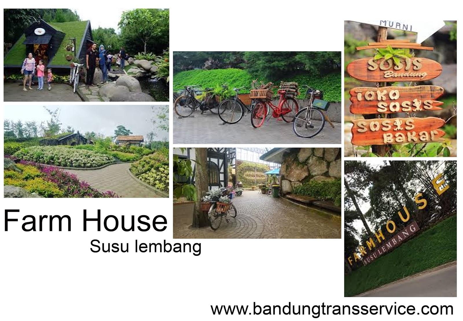 Farm House Susu Lembang Bandung Trans Service