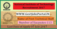 National Institute of Technology Recruitment 2017– 113 Technical Staff
