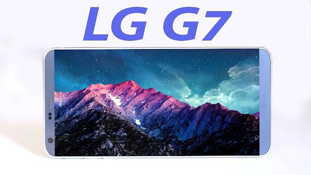 مواصفات وسعر هاتف LG G7 بالصور والفيديو