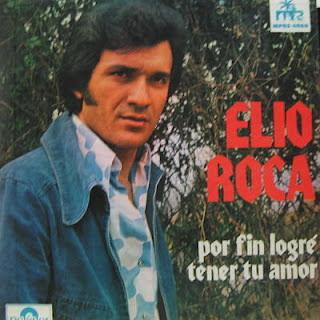 POR FIN LOGRE TENER TU AMOR - ELIO ROCA (1973)