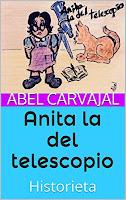 anita la del telescopio, comic, hitorietas del autor abel carvajal
