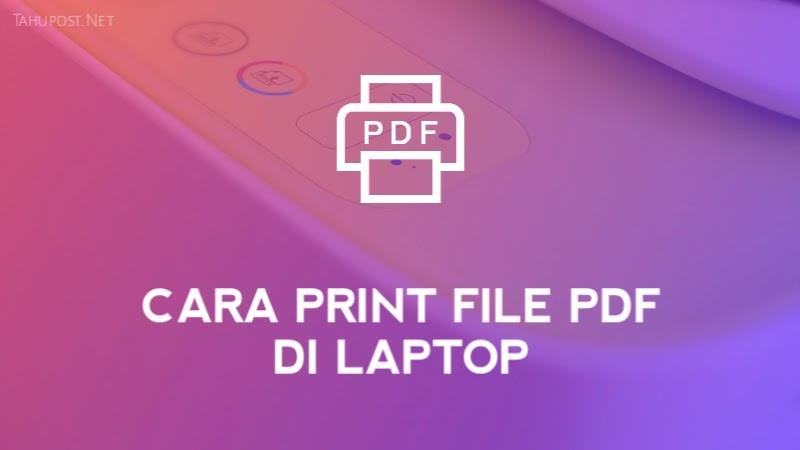 Cara Ngeprint PDF