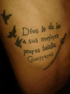 Tatuaje ,Dios le da las a sus mejores peores batallas guerreros , un primo de Rajoy que es tatuador