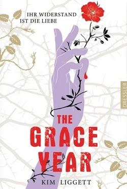 Bücherblog. Rezension. Buchcover. The Grace Year - Ihr Widerstand ist die Liebe von Kim Liggett. Jugendbuch. Dystopie. Verlagsgruppe Oetinger.