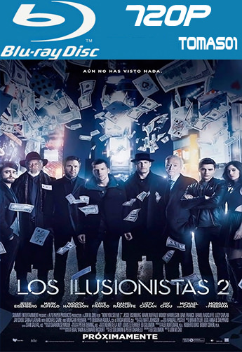 Los ilusionistas 2 (2016) BRRip 720p