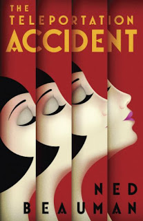 Ned Beauman: The_Teleportation_Accident