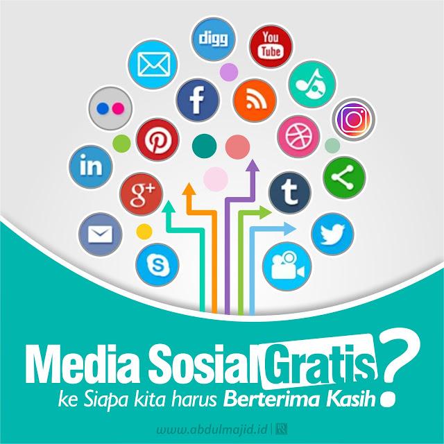 sosial media kita gunakan cuma-cuma