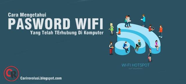 Cara Mudah Melihat Password WIFI yang telah terhubung Di Komputer melalui ...