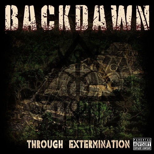 Backdawn - Through Extermination (2014)
