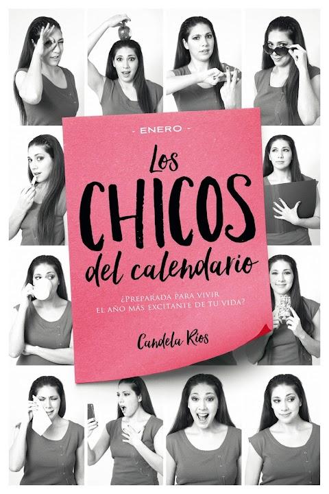 Los chicos del calendario (ENERO), de Candela Ríos