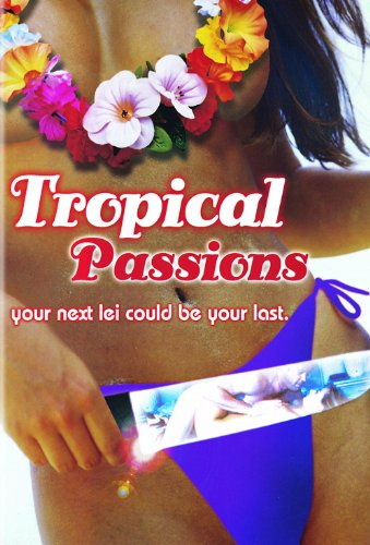 Tropical Passions 2002 Watch Online