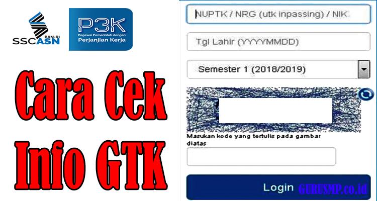 Cara Cek Info GTK Untuk Mendaftar Seleksi PPPK (P3K) Tahun 2019 Bagi Guru