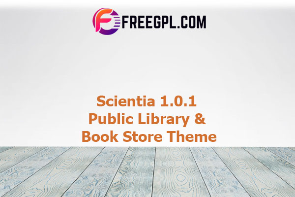 Scientia - Public Library & Book Store Theme Nulled Download Free