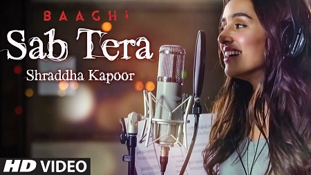 Shraddha Kapoor SAB TERA BAAGHI Tiger Shroff New Indian Songs 2016 Armaan Malik