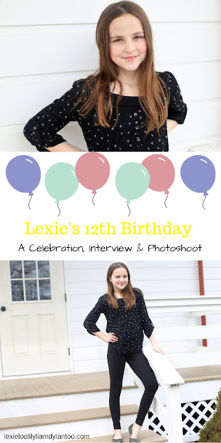 Happy 12th Birthday, Lexie! A celebration, birthday interview, and yearly photoshoot! #birthday #momblogger #12thBirthday #birthdaytraditions