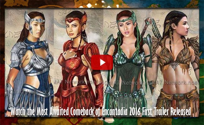Watch the Most Awaited Comeback of Encantadia 2016 First Trailer Released