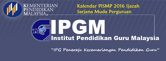 Tarikh penting IPG 2016 Ijazah Sarjana Muda Perguruan