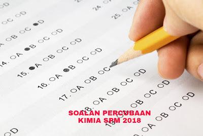 Soalan Percubaan Kimia SPM 2018 (Trial Paper)