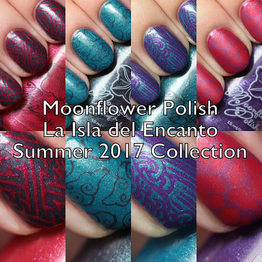 Moonflower Polish La Isla del Encanto Summer 2017 Collection Swatches and Review Part 2