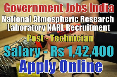 National Atmospheric Research Laboratory NARL Recruitment 2017