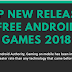 Top New released Free Android Games 2018