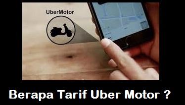 tarif uber motor, tarif ojek uber, tarif ojek uber motor, harga ojek uber, harga ojek uber motor
