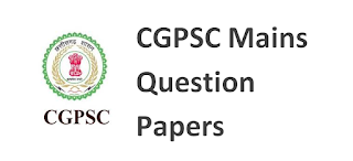 CGPSC Mains Question Paper 2017 PDF Download
