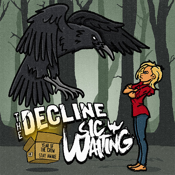 "The Decline and Sic Waiting stream new split ""Year Of The Crow / Stay Awake"""