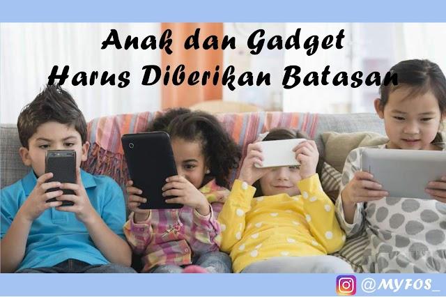 Alasan Kenapa Penggunaan Gadget Bagi Anak Harus Dibatasi