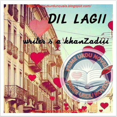 Free download Dil lagi novel by S A Khan Zadi Complete pdf