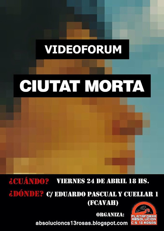 Proyección del documental Ciutat Morta
