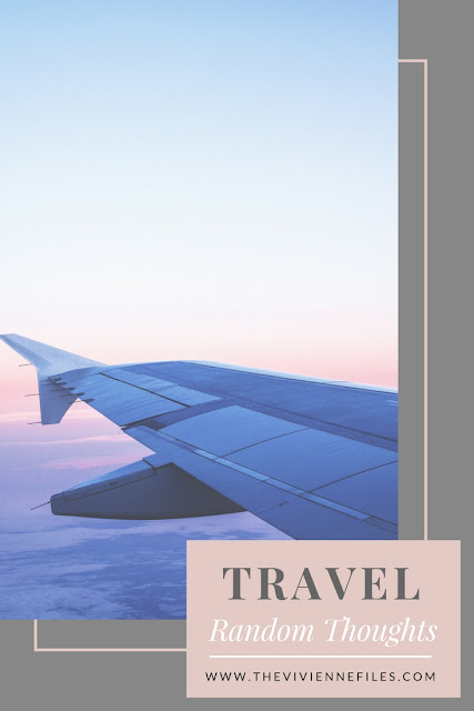 Travel - All Kinds of Random Thoughts...