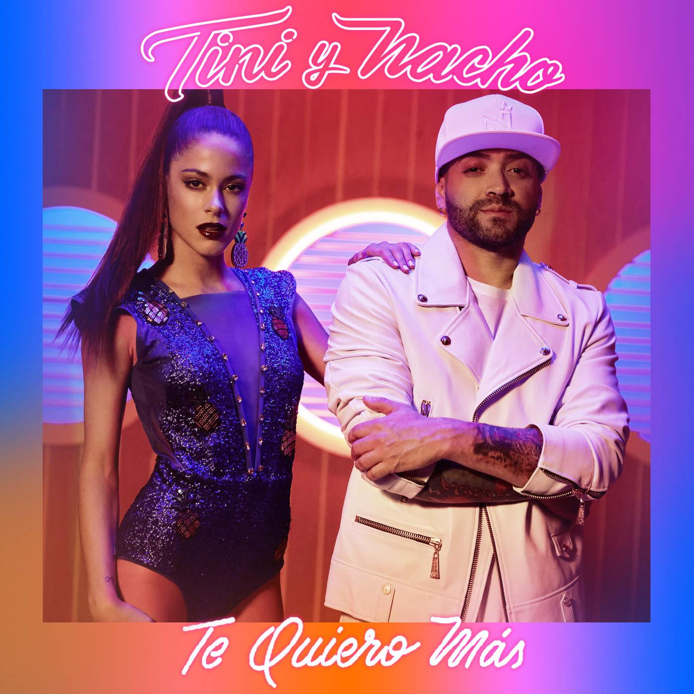 TINI & Nacho - Te Quiero Más - Single
