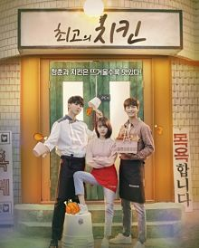 Sinopsis pemain genre Drama Best Chicken (2019)