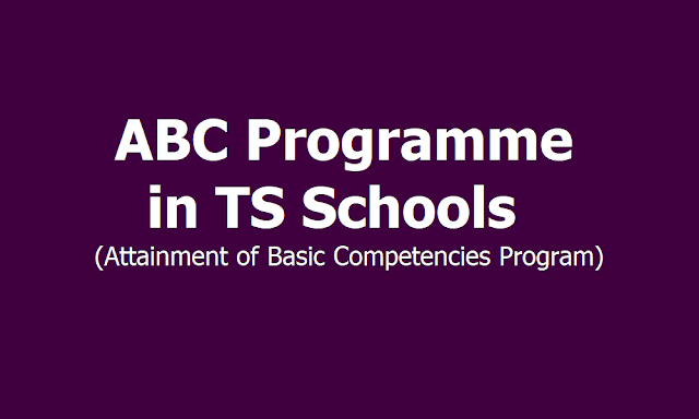 """ABC Programme in September: """"Month of Quality Achievement"""" in TS Schools 2019 under Attainment of Basic Competencies Program"""