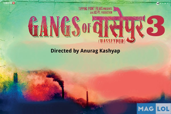 Bollywood actor Nawazuddin Siddiqui, Huma Qureshi, Zeishan Quadri New Upcoming movie Gangs of Wasseypur 3 2016 wiki, Shooting, release date, Poster, pics news info