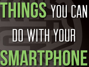 Things to Do with Smartphone