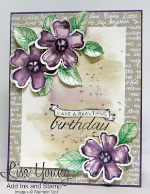 Stampin' Up! Birthday Blossoms stamp set. Watercolored birthday card. Handmade birthday card by Lisa Young, Add Ink and Stamp