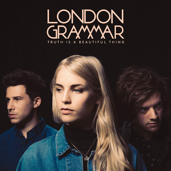 London Grammar - Truth Is a Beautiful Thing (Deluxe) Cover