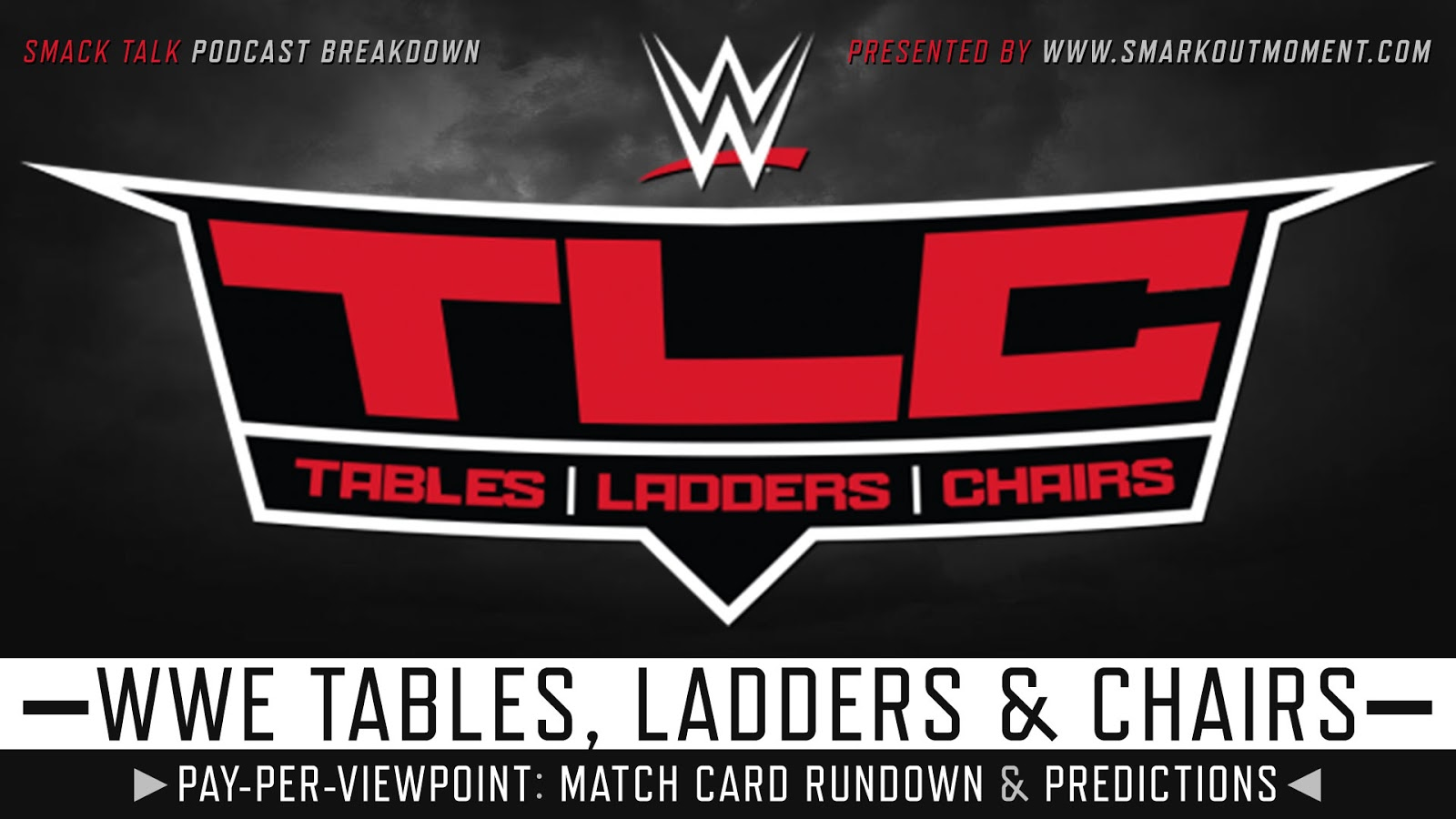 WWE TLC 2018 spoilers podcast