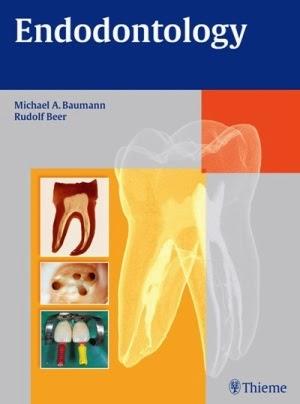 Endodontology - Michael A. Baumann, Rudolf Beer