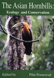 The Asian Hornbills: Ecology and Conservation by Pilai Poonswad