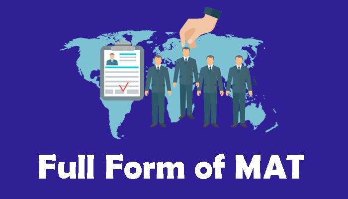 MAT Full Form in Hindi – मैट क्या है?