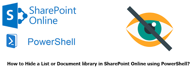 hide list or document library in sharepoint online using powershell