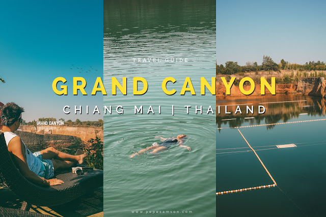 Travel Guide: Grand Canyon Chiang Mai